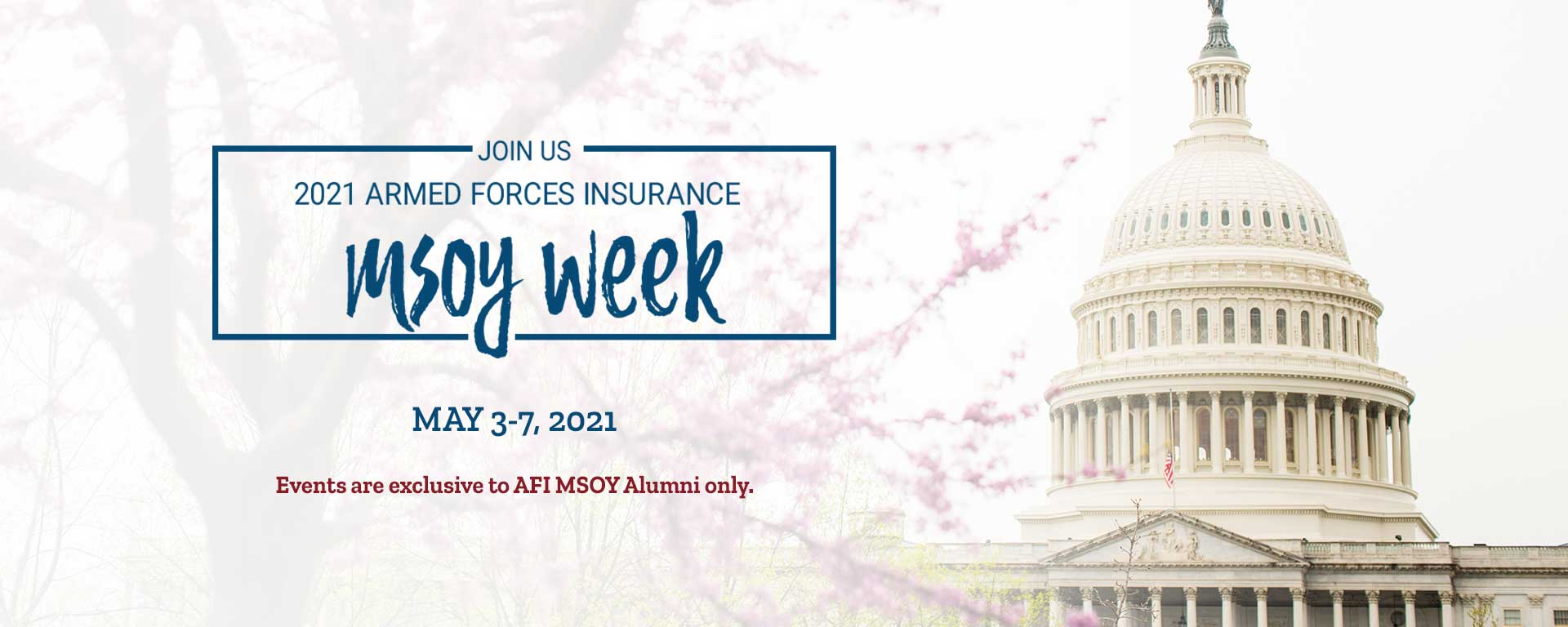 Join Us 2021 Armed Forces Insurance MSOY Week, May 3-7, 2021.